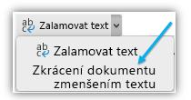 Snímek obrazovky s tlačítkem Zkrácení dokumentu zmenšením textu na pásu karet.