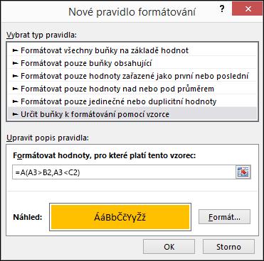 Podmíněné formátování > dialogové okno Upravit pravidlo zobrazující metodu Vzorec