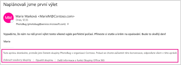 Všechny e-maily, které uživateli přijdou od členů skupiny, budou mít v zápatí pokyny a odkazy