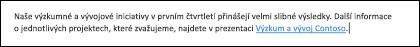 Vložení odkazu do textu usnadňuje uživatelů pro přístup k souvisejících souborů.