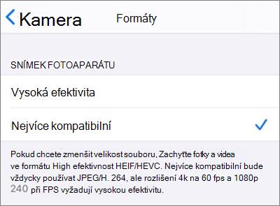 Nastavení formátu zachycení kamery pro iOS nastavené na Nejkompatibilnější