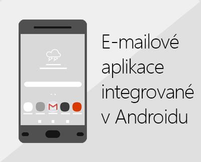 Klikněte, pokud chcete nastavit některou z e-mailových aplikací integrovaných v Androidu