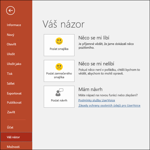 Pokud máte nějaké komentáře nebo návrhy k PowerPointu, dejte o nich Microsoftu vědět kliknutím na Soubor > Váš názor.