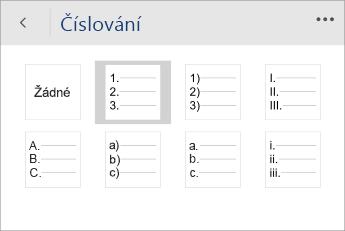 Snímek obrazovky s nabídkou Číslování ve Wordu Mobile s vybraným stylem číslování