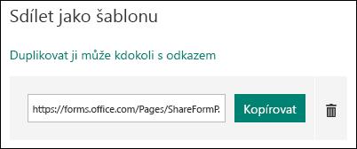 Formulář šablony odkaz na adresu URL vedle tlačítka Kopírovat a odstranit.