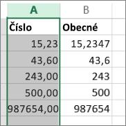 Ukázka zobrazení čísel s různými formáty, jako jsou Číslo a Obecný