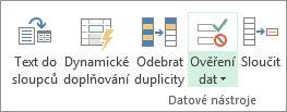 Ověření dat se nachází na kartě Data ve skupině Datové nástroje