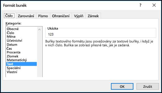 Dialogové okno Formát buněk zobrazující kartu Číslo a vybranou možnost Text