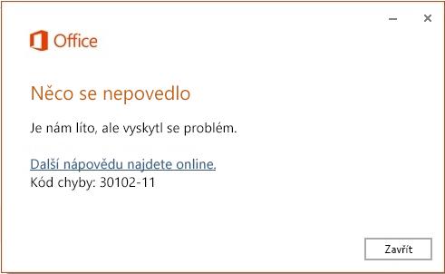 Kód chyby 30102-11 při instalaci Office