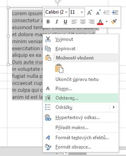 V nabídce zobrazené po kliknutím pravým tlačítkem klikněte na příkaz Odstavec.