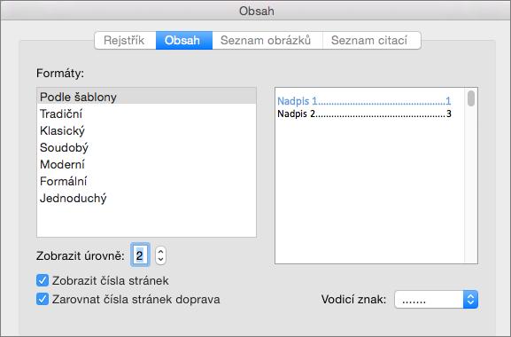 V tabulce dialogové okno obsah, na kartě Obsah vyberte nastavení pro svůj dokument obsahů.