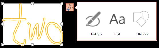 Možnost převést rukopis ukazuje druh objektu, na který se může pokusit převést vybraný objekt.