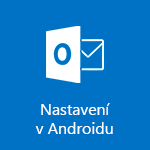 Nastavení Outlooku pro Android