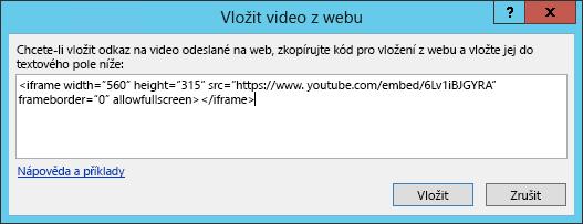 Vložení videa z webu dialogovým oknem vložte kód pro vložení.