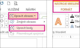 Příkaz Upravit body přístupný znabídky Upravit obrazce na kartě Nástroje kreslení – formát