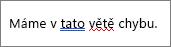 Word označuje pravopisnými a gramatickými chybami s barevnými podtržení