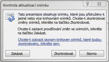 Dialogové okno Kontrola aktualizací snímku