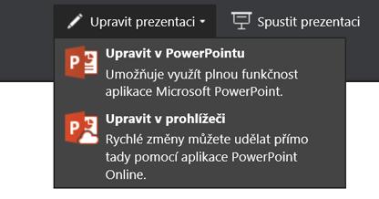 Možnost Upravit prezentaci umožňuje úpravu v prohlížeči.