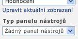 Podokno nástrojů webové části s vybranou položkou Žádný panel nástrojů v seznamu Typ panelu nástrojů.
