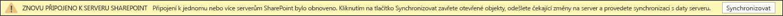 Klikněte na synchronizovat připojení k serveru SharePoint.