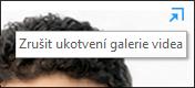 Snímek obrazovky s tlačítkem Zrušit ukotvení galerie videa