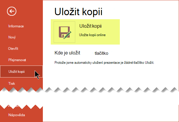 Příkaz Uložit kopii uloží soubor online na Onedrivu pro firmy nebo Sharepointu