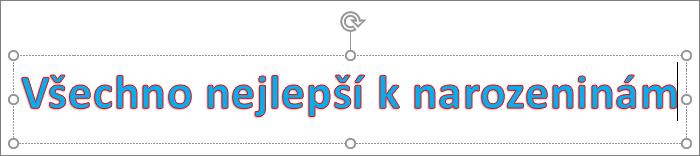 WordArt s aplikovanou barvou výplně a obrysu textu