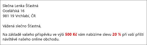 """Dokument s výsledky hromadné korespondence, který obsahuje texty """"váš příspěvek 500,00 Kč"""" a """"nabízíme vám slevu 20 %"""""""
