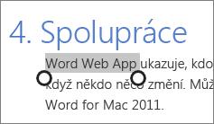Výběr textu v režimu dotykového ovládání v Office Online