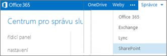 Snímek obrazovky s rozevírací nabídkou Správce v Centru pro správu Office 365