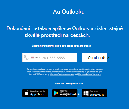 Můžete zadat telefonní číslo a nainstalovat tak Outlook pro iOS nebo Outlook pro Android.