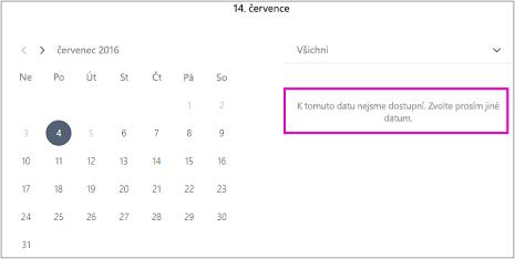 Když máte zavřený office zákazníci se zobrazí zpráva, že není k dispozici. Zvolte jiné datum.