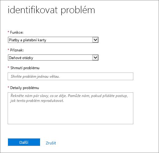 Identifikovat problém stránky ve formuláři služby Office 365 Admin Centrum požadovat.
