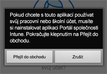 Klepnutím na Přejít do obchodu přejdete k aplikaci Portál společnosti Intune