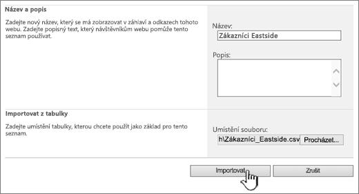 Dialogové okno pro vytvoření tabulky importem se zvýrazněnou položkou Importovat