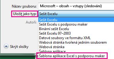 Vyberte šablona aplikace Excel s podporou maker.