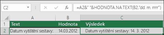 Příklad spojení textu pomocí funkce HODNOTA.NA.TEXT