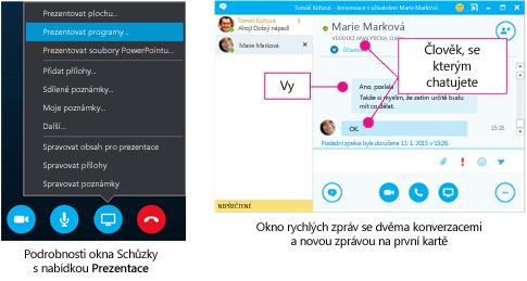 Okno rychlých zpráv se dvěma konverzacemi a oknem schůzky s nabídkou Prezentovat
