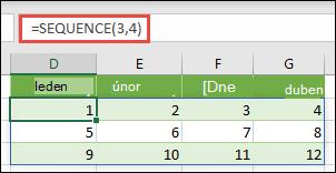 Vytvořte maticovou konstantu o 3 řádcích a 4 sloupcích pomocí =SEQUENCE(3,4)