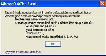 Chybová zpráva, která se zobrazí, pokud heslo neobsahuje dostatečný počet znaků
