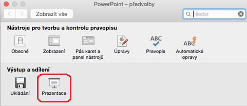 V dialogovém okně Předvolby aplikace PowerPoint klikněte v části výstup a sdílení, klikněte na prezentace.