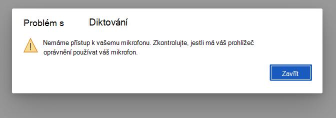 Dialogové okno s chybou pro přístup k mikrofonu