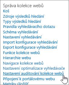 Nastavení auditování kolekce webů v dialogovém okně Nastavení webu.