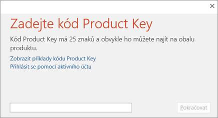 Zobrazuje dialogové okno, do kterého se zadává kód Product Key.
