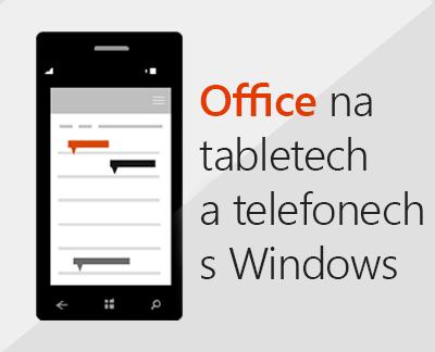 Klikněte, pokud chcete nastavit mobilní aplikace Office na zařízení s Windows 10.