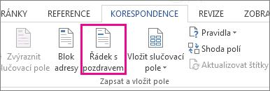 Snímek obrazovky s kartou Korespondence ve Wordu, na které je zvýrazněný příkaz Řádek s pozdravem