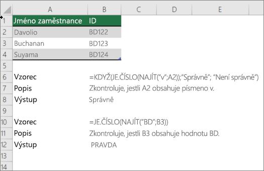 Příklad použití pokud, ISNUMBER a najít funkci zjištění, zda část buňky shoduje určitého textu