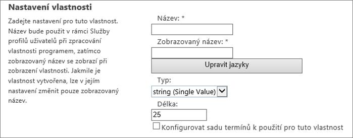 Nastavení vlastností v části profilů uživatelů v správce