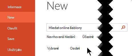Pokud chcete zobrazit osobní šablony, vyberte v části soubor > nový.