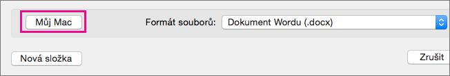 Pokud chcete uložit soubor místo OneDrivu nebo SharePointu, klikněte na můj Mac.